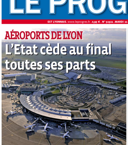privatisation totale aeroport de lyon